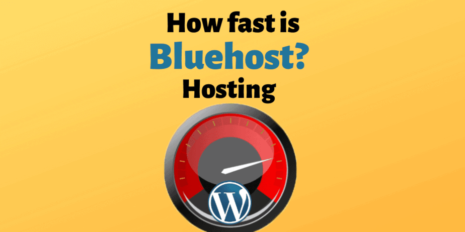 How Fast Is Bluehost